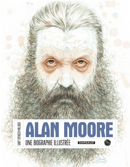 alan moore   une biographie illustr u00e9e  u2013 tourriol com