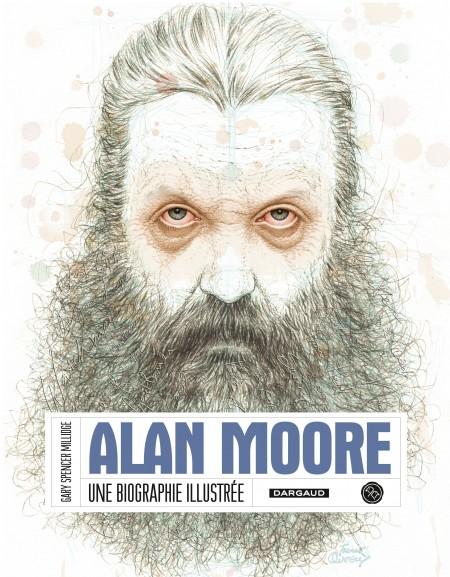 Une biographie illustrée d'Alan Moore