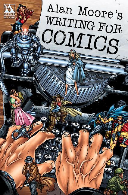 Un essai passionnant sur l'écriture de comics par Alan Moore