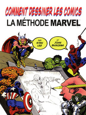 La méthode Marvel de Stan Lee