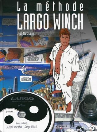 La Méthode Largo Winch pour apprendre à créer une BD