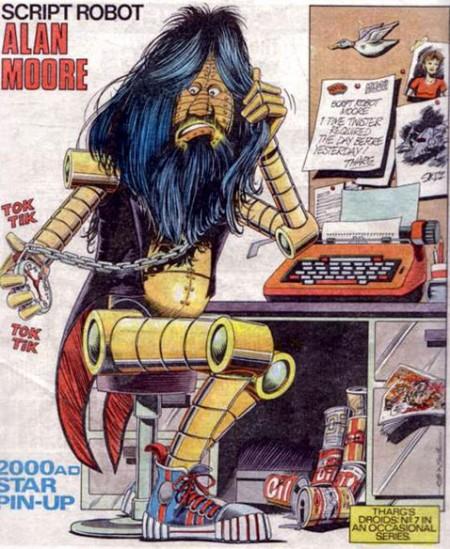Eh oui, chez 2000 AD, Moore était un robot écrivain.