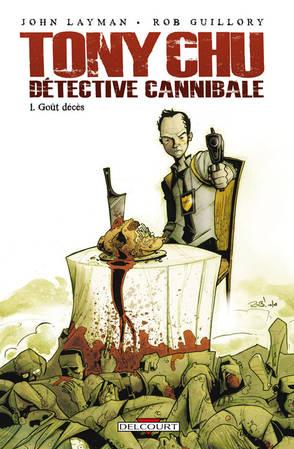 Chew = Tony Chu détective cannibale